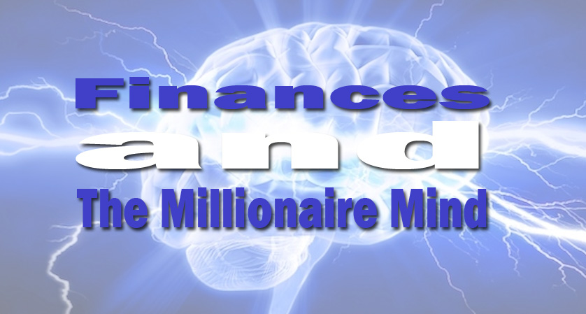 Finances and The Millionaire Mind
